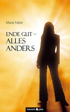 ende gut - alles anders (ebook)-maria faber-9783990036846