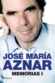 memorias i-jose maria aznar-9788408013846