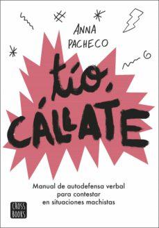 tío, cállate (ebook)-anna pacheco-bàrbara alca-9788408208846