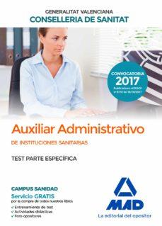 auxiliar administrativo de la conselleria de sanitat de la generalitat valenciana: test parte especifica-9788414211946
