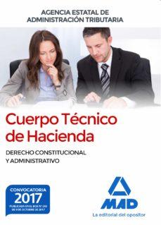 Valentifaineros20015.es Cuerpo Tecnico De Hacienda. Agencia Estatal De Administracion Tributaria. Derecho Constitucional Y Administrativo Image