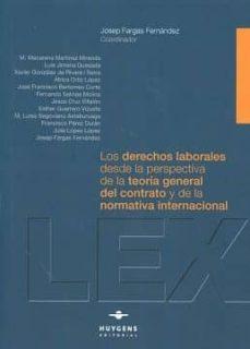 Inmaswan.es Los Derechos Laborales Desde La Perspectiva De La Teoria General Del Contrato Y De La Normativa Internacional Image