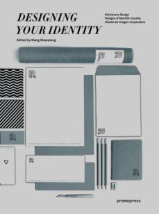 designing your identity = diseño de imagen corporativa-wang shaoqiang-9788415967446