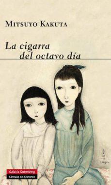 la cigarra del octavo día-mitsuyo kakuta-9788416072446