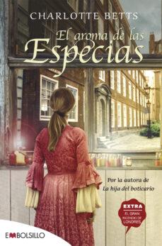 Descargar gratis ebooks epub EL AROMA DE LAS ESPECIAS de CHARLOTTE BETTS 9788416087846