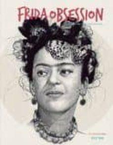 frida obsession (ed. bilingüe español - ingles)-9788416500246