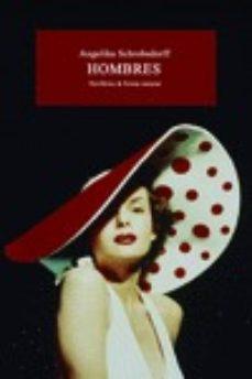 Descargar pdf gratis libros descarga HOMBRES en español DJVU PDB ePub de ANGELIKA SCHROBSDORFF