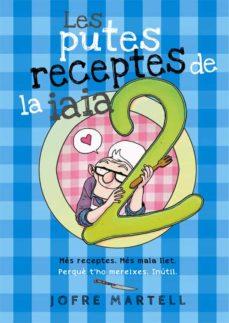 Vinisenzatrucco.it Les Putes Receptes De La Iaia 2 Image
