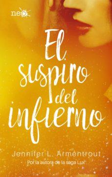Descargar ebooks en inglés en pdf gratis EL SUSPIRO DEL INFIERNO (ELEMENTOS OSCUROS 3) FB2 DJVU de JENNIFER L. ARMENTROUT 9788417114046 in Spanish