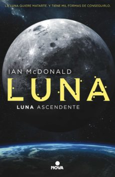 Descargar ebooks gratis para ipad LUNA ASCENDENTE (TRILOGÍA LUNA 3) de IAN MCDONALD in Spanish