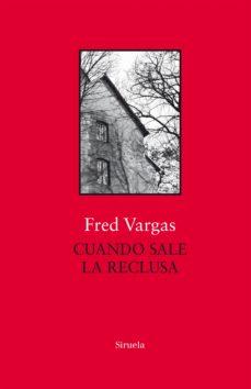 Descarga gratuita de libros electrónicos de pda. CUANDO SALE LA RECLUSA CHM ePub (Literatura española)