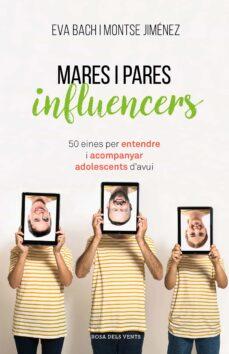 Descargar MARES I PARES INFLUENCERS gratis pdf - leer online