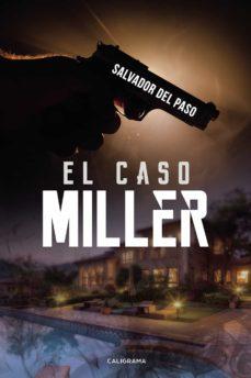 Libros electrónicos gratis para descargarlo (I.B.D.) EL CASO MILLER en español