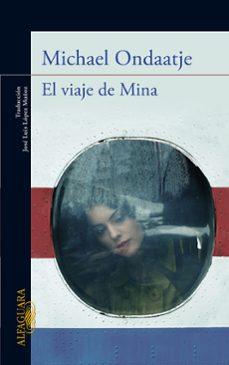 el viaje de mina-michael ondaatje-9788420411446