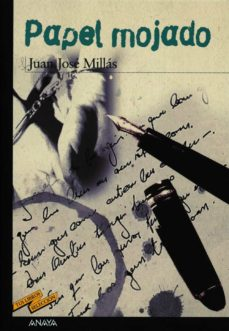 Libros de amazon gratis para descargar para kindle PAPEL MOJADO de JUAN JOSE MILLAS 9788420712246