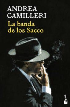 Ebook para descargar dummies LA BANDA DE LOS SACCO 9788423350346 de ANDREA CAMILLERI (Literatura española)