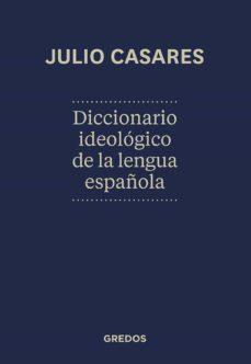 Descargar DICCIONARIO IDEOLOGICO DE LA LENGUA ESPAÃ'OLA gratis pdf - leer online