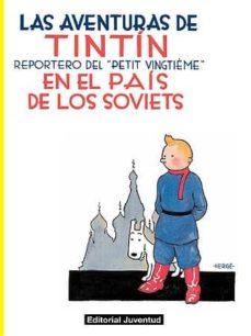 tintin en el pais de los soviets (edicion en rustica) (coleccion las aventuras de tintin)-9788426139146