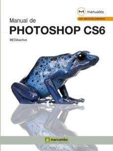 Descargar MANUAL DE PHOTOSHOP CS6 gratis pdf - leer online