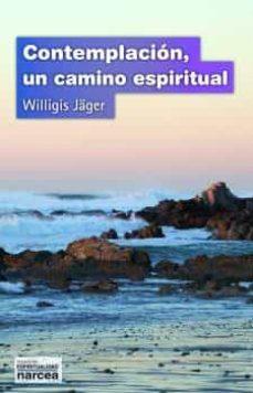 contemplación un camino espiritual-willi jager-9788427713246