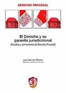 Bressoamisuradi.it Derecho Y Su Garantia Jurisdiccional (Estudios Y Comentarios De D Erecho Procesal) Image