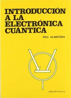 introduccion a la electronica cuantica-d. hlawiczka-9788429134346