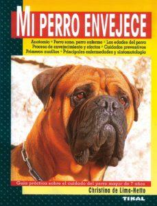mi perro envejece-christina de lima-netto-9788430591046