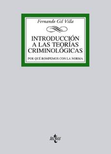introducción a las teorías criminológicas-fernando gil villa-9788430957446