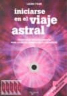 Geekmag.es Iniciarse En El Viaje Astral: Tecnicas De Desdoblamiento Para Sal Ir Del Cuerpo Fisico Y Regresar (Incluye Cd) Image