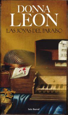 Ebook kostenlos epub descargar LAS JOYAS DEL PARAISO de DONNA LEON (Literatura española)
