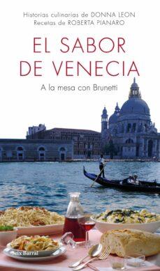el sabor de venecia-donna leon-roberta pianaro-9788432232046