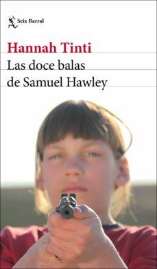 Mrnice.mx Las Doce Balas De Samuel Hawley Image
