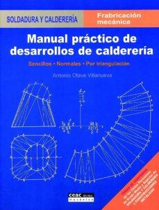 Descargar MANUAL PRACTICO DE DESARROLLOS DE CALDERERIA gratis pdf - leer online