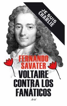 Inmaswan.es Voltaire Contra Los Fanaticos (Je Suis Charlie) Image