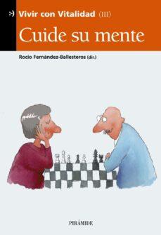 Descarga gratuita de libros de ordenador en línea. CUIDE SU MENTE (VIVIR CON VITALIDAD III) PDB iBook