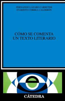 Descargar COMO SE COMENTA UN TEXTO LITERARIO gratis pdf - leer online