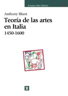 Descargar TEORIA DE LAS ARTES EN ITALIA, 1450-1600 (7ª ED.) gratis pdf - leer online