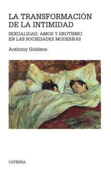Descargar LA TRANSFORMACION DE LA INTIMIDAD gratis pdf - leer online