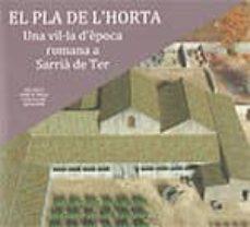 Chapultepecuno.mx El Pla De L Horta. Una Vil·la D Epoca Romana A Sarrià De Ter Image