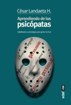 Followusmedia.es Aprendiendo Con Los Psicopatas: Habilidades Y Estrategias Para Gente Normal Image
