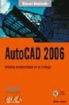 Permacultivo.es Autocad 2006: Maxima Productividad En Su Trabajo (Incluye Cd-rom) Image