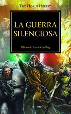 Descargar Ebook for nokia x2 01 gratis LA GUERRA SILENCIOSA Nº 37 (ED. DE LAURIE GOULDING) (Literatura española) de
