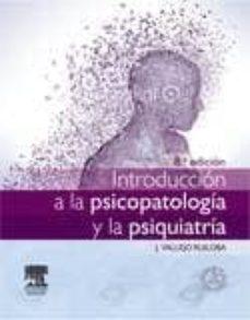 introducción a la psicopatología y la psiquiatría, 8ª ed.-j. vallejo ruiloba-9788445825846