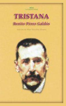 Libros electrónicos gratis para descargar en kindle TRISTANA (Literatura española)