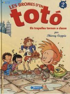 Lofficielhommes.es Les Bromes D En Toto Nº 2: Els Trapelles Tornen A Classe Image