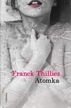 atomka-franck thilliez-9788466416146