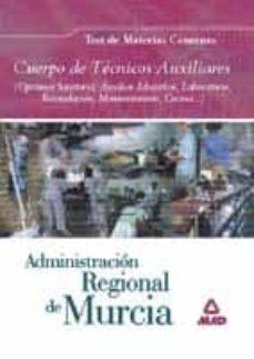 Lofficielhommes.es Cuerpo De Tecnicos Auxiliares De La Administracion Regional De Mu Rcia: Test Del Temario De Materias Comunes Image