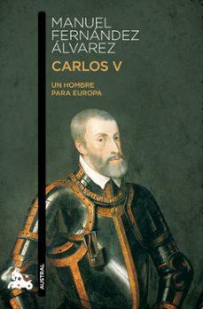carlos v. un hombre para europa-manuel fernandez alvarez-9788467033946