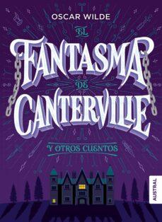 Encuentroelemadrid.es El Fantasma De Canterville Y Otros Cuentos (Coleccion Intrepida) Image