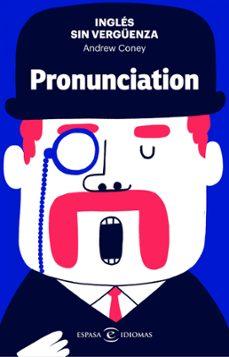 Iguanabus.es Ingles Sin Verguenza: Pronunciation Image